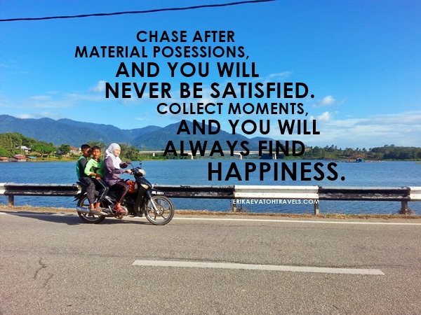 ErikaEvaTohTravels-Tasik-Raban-Lenggong-Perak-Malaysia-Inspirational-Quote